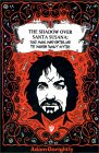 "The Shadow Over Santa Susana: Black Magic, Mind Control and the ""Manson Family"" Mythos"