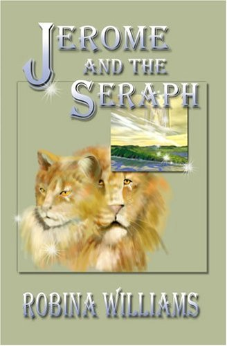 Jerome and the Seraph by Robina Williams