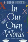 In Our Own Words : A Generation Defining Itself (Volume 2)