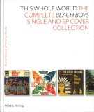 The Whole World: The Complete Beach Boys Single and EP Cover Collection