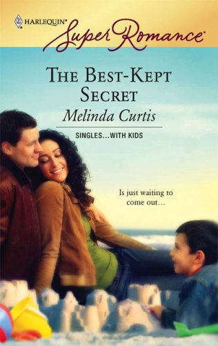 The Best-Kept Secret by Melinda Curtis