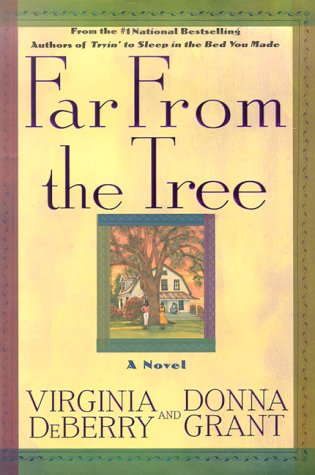 Far From the Tree by Virginia DeBerry