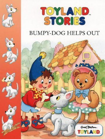 Bumpy Dog Helps Out (Toyland Stories)