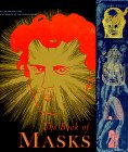 The Book of Masks: An Anthology of French Symbolist & Decadent Writing (Atlas Arkhive, #2)