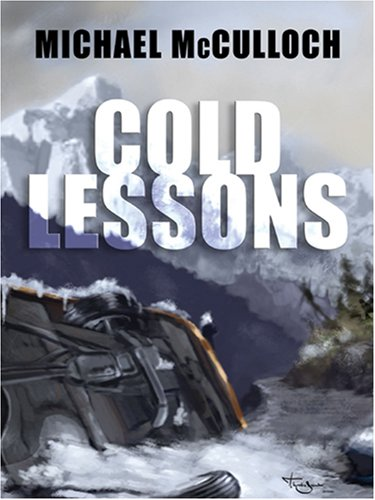 Cold Lessons by Michael McCulloch