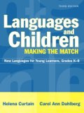 Languages and Children--Making the Match: New Languages for Young Learners, Grades K-8, MyLabSchool Edition (3rd Edition)