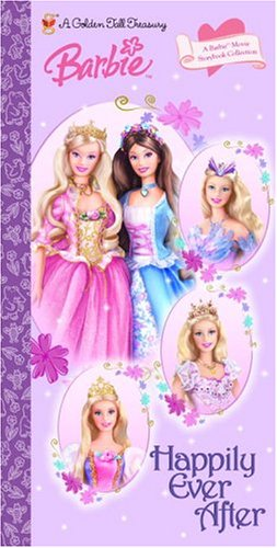 Happily Ever After: A Barbie Movie Storybook Collection