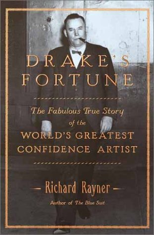 Drake's Fortune by Richard Rayner