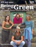 It's Not Easy Being Green: A Family's Journey Towards Eco-Friendly Living