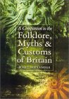 Companion to Folklore, Myths & Customs