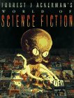 Forrest J Ackerman's World of Science Fiction