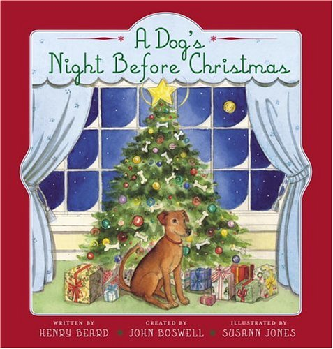 A Dog's Night Before Christmas (Pets' Nights Before Christmas canine edition)