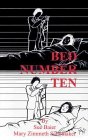 Bed Number Ten by Sue Baier