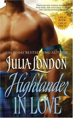 Highlander in Love by Julia London