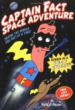 Captain Fact: Space Adventure - Saving the World One Fact at a Time!
