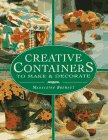 Creative Containers to Make & Decorate