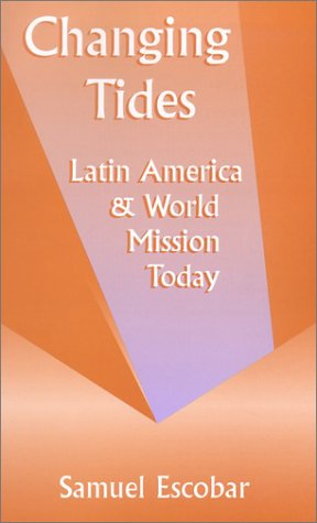 Changing Tides: Latin America and World Mission Today