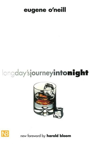 Long Day's Journey Into Night by Eugene O'Neill