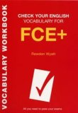 Check Your English Vocabulary for FCE+