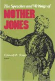 The Speeches and Writings of Mother Jones