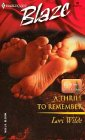 A Thrill to Remember (Bachelors of Bear Creek, #4)