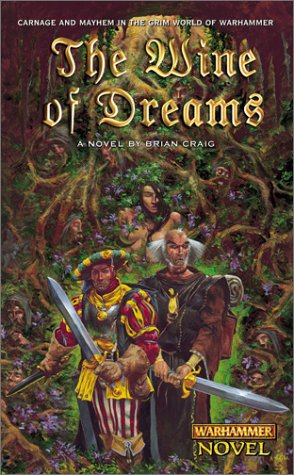 The Wine of Dreams by Brian Craig