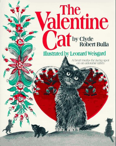 The Valentine Cat by Clyde Robert Bulla