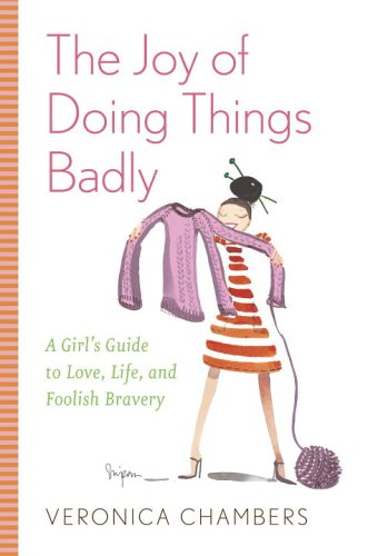The Joy of Doing Things Badly by Veronica Chambers