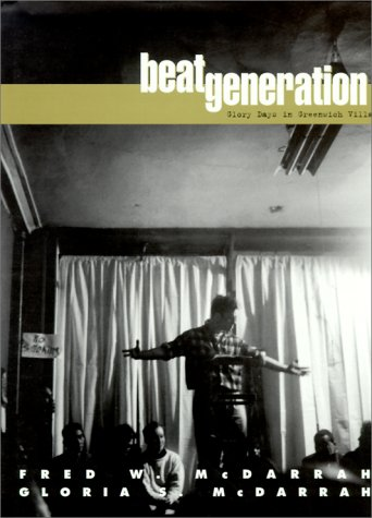 Beat Generation: Glory Days in Greenwich Village