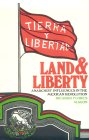 Land and Liberty: Anarchist Influences in the Mexican Revolution