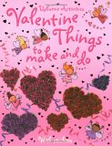 Valentine Things to Make and Do (Usborne Activities)