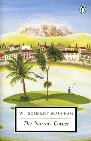 The Narrow Corner by W. Somerset Maugham