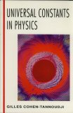 Universal Constants in Physics