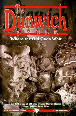 The Dunwich Cycle by Robert M. Price