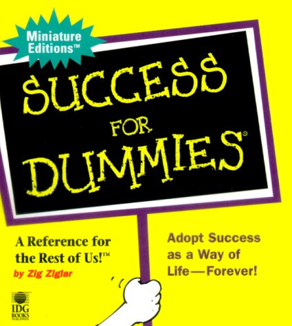 Success For Dummies by Zig Ziglar