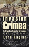 The Invasion Of The Crimea: Its Origin And An Account Of Its Progress Down To The Death Of Lord Raglan. Volume 6