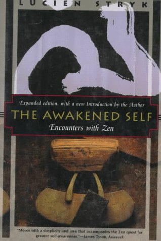 The Awakened Self: Encounters with Zen