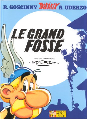 Le Grand fossé by Albert Uderzo