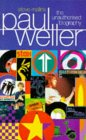 Paul Weller: The Unauthorized Biography