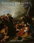 Painting for Money: The Visual Arts and the Public Sphere in Eighteenth-Century England