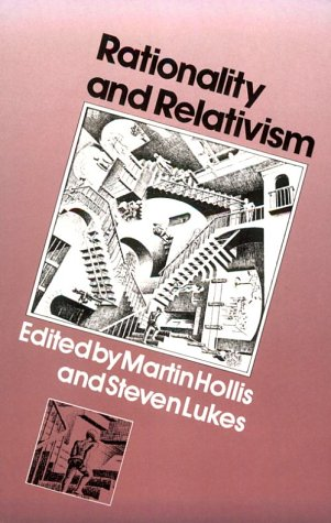 Rationality and Relativism by Martin Hollis