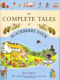 The Complete Tales Of Blackberry Farm