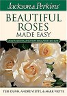 Jackson & Perkins Beautiful Roses Made Easy:  Northeastern Edition (Jackson & Perkins Beautiful Roses Made Easy)