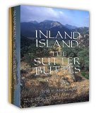 Inland Island:  The Sutter Buttes