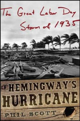 Hemingway's Hurricane by Phil Scott