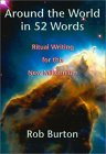 Around the World in 52 Words: Ritual Writing for This New Millennium