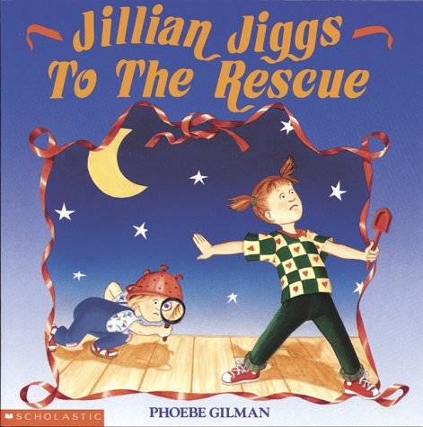 Jillian Jiggs to The Rescue by Phoebe Gilman