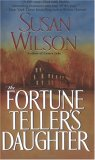 The Fortune Teller's Daughter by Susan  Wilson