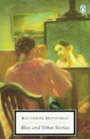 Bliss and Other Stories by Katherine Mansfield