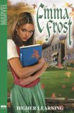 Emma Frost, Vol. 1: Higher Learning